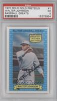 Walter Johnson [PSA 1]