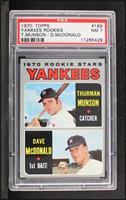 1970 Rookie Stars (Thurman Munson, Dave McDonald) [PSA7]
