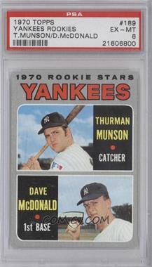 1970 Topps #189 - 1970 Rookie Stars (Thurman Munson, Dave McDonald) [PSA6]