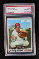 Johnny Bench [PSA 8]