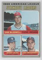 Sam McDowell, Mickey Lolich, Andy Messersmith