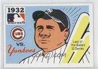 1932 - Chicago Cubs vs. New York Yankees