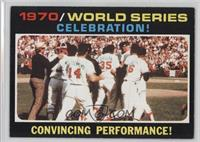 World Series (Celebration! Convincing Performance!)
