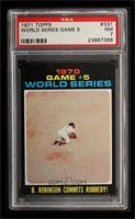 World Series Game #5: B. Robinson commits robbery! [PSA 7]