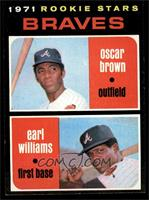 Braves Rookie Stars (Oscar Brown, Earl Williams) [NM]