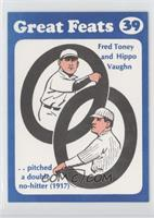 Fred Toney, Hippo Vaughn
