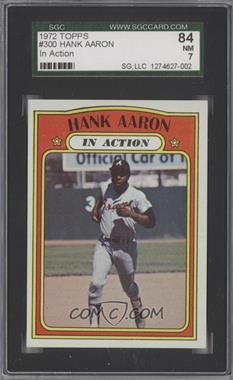 1972 Topps - [Base] #300 - Hank Aaron (In Action) [SGC84]
