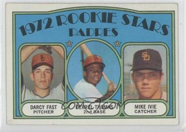 1972 Topps - [Base] #457 - Rookie Stars Padres (Darcy Fast, Derrel Thomas, Mike Ivie)