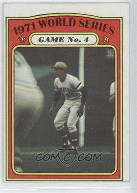 1972 Topps #226 - 1971 World Series Game No. 4 (Roberto Clemente)