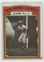 1971 World Series Game No. 4 (Roberto Clemente) [Good to VG‑EX]