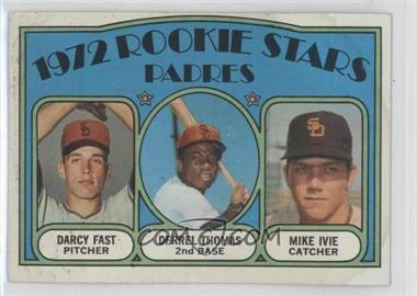 1972 Topps #457 - Rookie Stars Padres (Darcy Fast, Derrel Thomas, Mike Ivie)