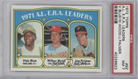 A.L. E.R.A. Leaders (Vida Blue, Wilbur Wood, Jim Palmer) [PSA 7]