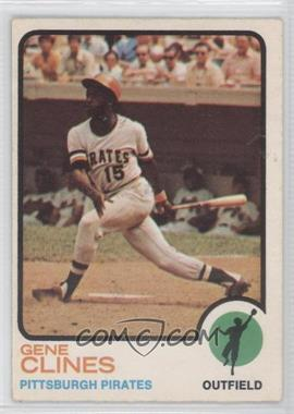 1973 O-Pee-Chee - [Base] #333 - Gene Clines