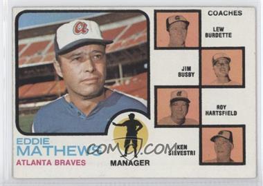1973 Topps - [Base] #237.2 - Eddie Mathews, Lew Burdette, Jim Busby, Roy Hartsfield, Ken Silvestri (Lew Burdette without Right Ear)