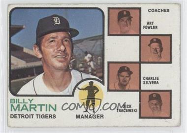 1973 Topps #323 - Billy Martin, Art Fowler, Charlie Silvera, Dick Tracewski