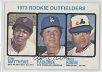 Rookie Outfielders (Gary Matthews, Tom Paciorek, Jorge Roque)