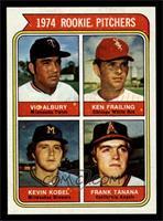 1974 Rookie Pitchers (Vic Albury, Ken Frailing, Kevin Kobel, Frank Tanana) [NM&…