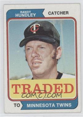 1974 Topps Traded #319T - Randy Hundley