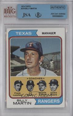 1974 Topps #379 - Rangers Coaches (Billy Martin, Frank Lucchesi, Art Fowler, Charlie Silvera, Jackie Moore) [BVG/JSA Certified Auto]