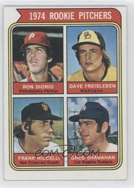 1974 Topps #599.3 - 1974 Rookie Pitchers (Ron Diorio, Dave Freisleben, Frank Riccelli, Greg Shanahan) (Washington)