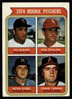 1974 Rookie Pitchers (Vic Albury, Ken Frailing, Kevin Kobel, Frank Tanana) [EX]