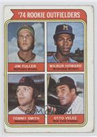 '74 Rookie Outfielders (Jim Fuller, Wilbur Howard, Tommy Smith, Otto Velez) [Go…