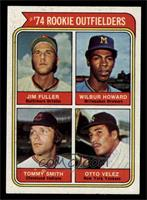 '74 Rookie Outfielders (Jim Fuller, Wilbur Howard, Tommy Smith, Otto Velez) [NM…
