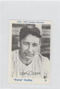 1975 TCMA 1936-39 Yankee Dynasty #N/A - Bump Hadley