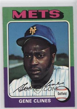 1975 Topps - [Base] #575 - Gene Clines