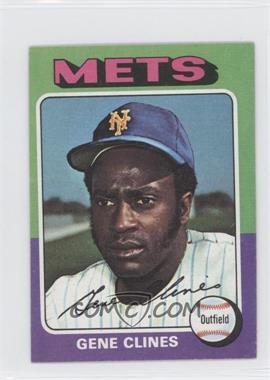 1975 Topps Minis #575 - Gene Clines