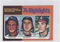 '74 Highlights (Steve Busby, Dick Bosman, Nolan Ryan)