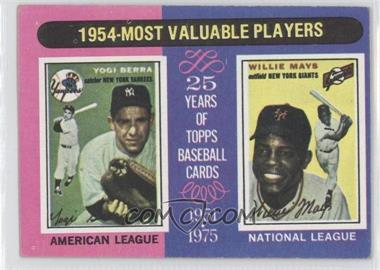 1975 Topps #192 - 1954-Most Valuable Players (Yogi Berra, Willie Mays)