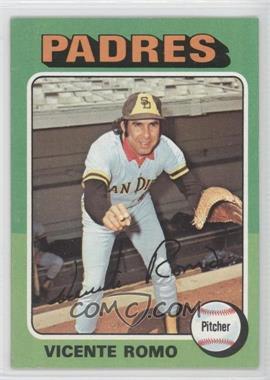1975 Topps #274 - Vicente Romo
