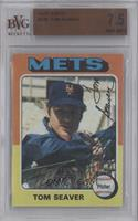 Tom Seaver [BVG 7.5]
