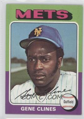 1975 Topps #575 - Gene Clines