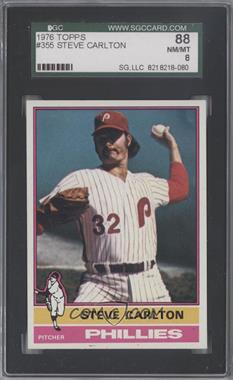 1976 Topps - [Base] #355 - Steve Carlton [SGC88]