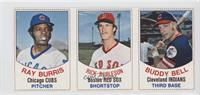 Ray Burris, Rick Burleson, Buddy Bell