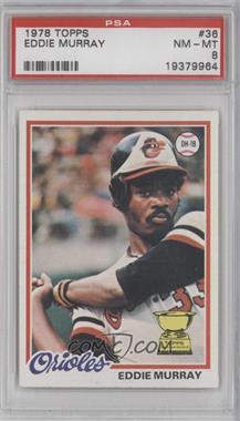 1978 Topps #36 - Eddie Murray [PSA8]
