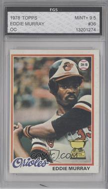 1978 Topps #36 - Eddie Murray [ENCASED]