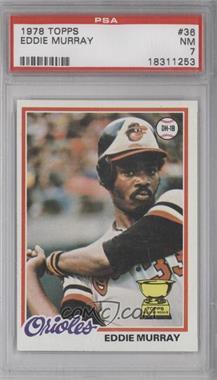1978 Topps #36 - Eddie Murray [PSA7]