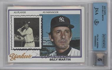 1978 Topps #721 - Billy Martin [BGS/JSA Certified Auto]