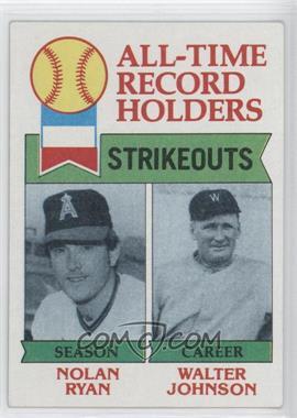 1979 Topps - [Base] #417 - All-Time Record Holders Strikeouts (Nolan Ryan, Walter Johnson)