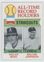 All-Time Record Holders Strikeouts (Nolan Ryan, Walter Johnson)