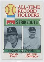 All-Time Record Holders Strikeouts (Nolan Ryan, Walter Johnson)