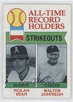 All-Time Record Holders Strikeouts (Nolan Ryan, Walter Johnson) [Goodto&n…