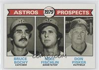 Astros Prospects (Bruce Bochy, Mike Fischlin, Don Pisker)