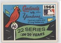 St. Louis Cardinals vs. New York Yankees