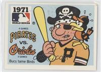Pittsburgh Pirates vs. Baltimore Orioles [GoodtoVG‑EX]