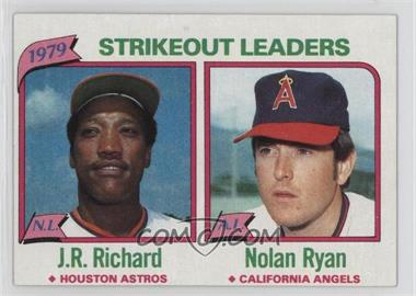 1980 Topps - [Base] #206 - J.R. Richard, Nolan Ryan