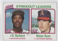 J.R. Richard, Nolan Ryan